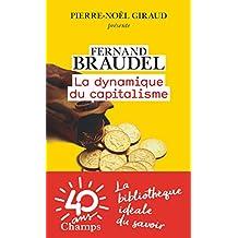 La dynamique du capitalisme (Champs Histoire) (French Edition)