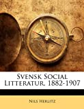 Svensk Social Litteratur, 1882-1907, Nils Herlitz, 1144176557