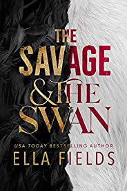 The Savage and the Swan (English Edition)