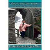 Questing Marilyn: In Search of My Holy Grail, Personal Growth Through Travelby Marilyn Barnicke...