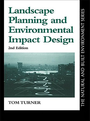 Landscape Planning And Environmental Impact Design (Natural and Built Environment Series) 1st Edition, Kindle Edition