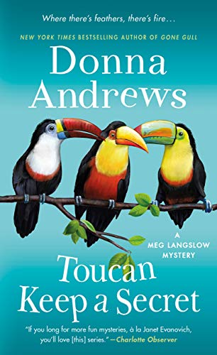 Toucan Keep a Secret: A Meg Langslow Mystery (Meg Langslow Mysteries Book 23)