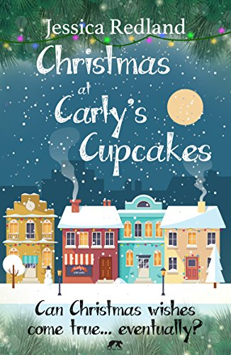 !BEST Christmas at Carly's Cupcakes: A heartwarming cosy Christmas tale (Christmas on Castle Street) [K.I.N.D.L.E]