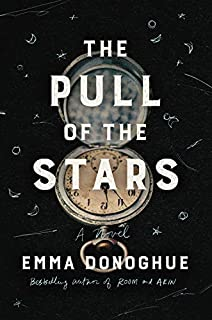 Book Cover: The Pull of the Stars: A Novel