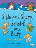 img - for Slide and Slurp, Scratch and Burp: More About Verbs (Words Are Categorical Set 2) by Brian Cleary (2010) Paperback book / textbook / text book