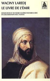 Le livre de l'émir par Laredj