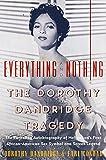 Everything and Nothing : The Dorothy Dandridge Tragedy