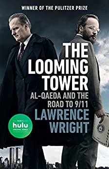 The Looming Tower by [Wright, Lawrence]
