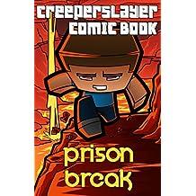 Kid's Comic: Prison Break (Part 4): An Unofficial Minecraft Comic Book (CreeperSlayer12)