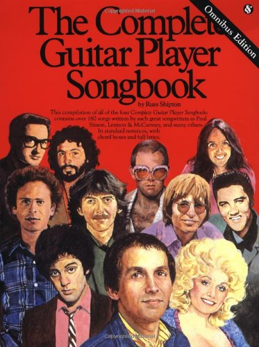 The Complete Guitar Player Songbook - Omnibus Edition (The Best Guitar Player Of All Time)