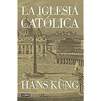 La Iglesia católica (Historia)