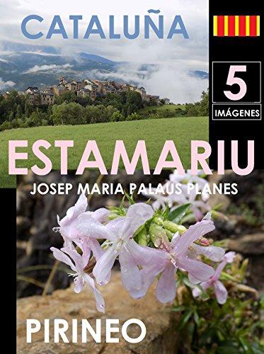 Descargar Libro Cataluña: Estamariu [5] Josep Maria Palaus Planes