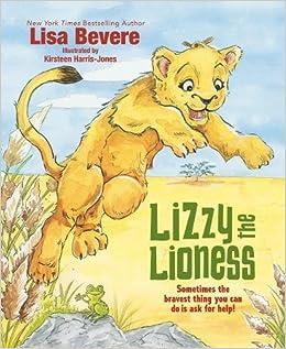 Amazon lizzy the lioness 9780718096588 lisa bevere amazon lizzy the lioness 9780718096588 lisa bevere kirsteen harris jones books fandeluxe Images