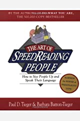 The Art of SpeedReading People: How to Size People Up and Speak Their Language Paperback
