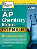#9: Cracking the AP Chemistry Exam 2019, Premium Edition: 5 Practice Tests + Complete Content Review (College Test Preparation)