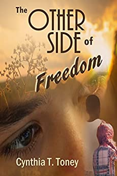 The Other Side of Freedom by [Toney, Cynthia T.]
