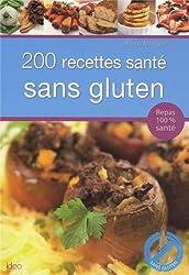 200 recettes santé sans gluten