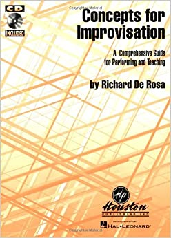 Book Concepts for Improvisation A Comprehensive Guide for Performing and Teaching