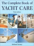 img - for Complete Book of Yacht Care by Michael Verney (1998-08-11) book / textbook / text book