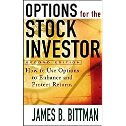 Options for the Stock Investor: How to Use Options to Enhance and Protect Returns (Professional Finance & Investment)