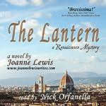 The Lantern: A Renaissance Mystery | Joanne Lewis