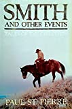 img - for Smith and Other Events: Tales of the Chilcotin book / textbook / text book