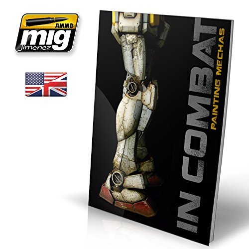 Ammo of Mig Jimenez IN COMBAT - PAINTING MECHAS (English Version) #6013