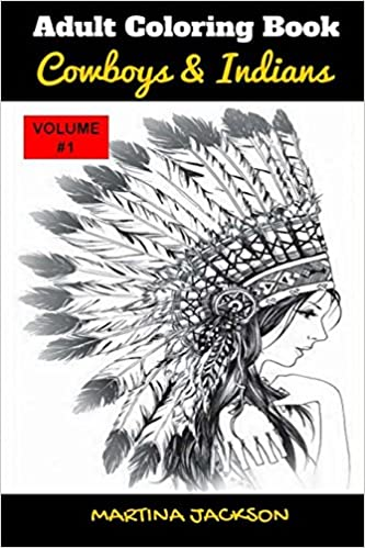 Amazon Adult Coloring Book Cowboys Indians 6x9 40 Detailed Pages Theme Of Cowboy MCJ Books Collection
