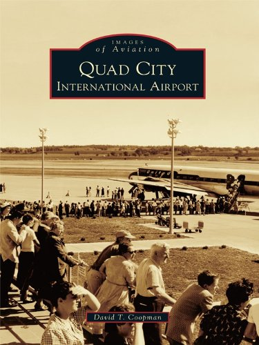 Quad City International Airport (Images of Aviation)