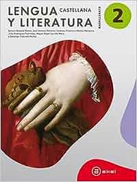 Lengua Castellana Y Literatura. Bachillerato 2