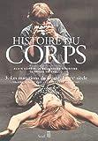 Histoire du corps. Les Mutations du regard. Le XXe siècle (3)