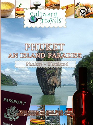 Culinary Travels - Phuket - An Island Paradise Thailand (In Thailand Stores)
