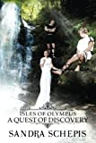 Isles of Olypus: A Quest of Discovery (Isles of Olympus)