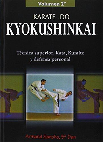 Descargar Libro Karate Kyokushinkai. Volumen 2º. Técnica Superior, Kata, Kumite Y Defensa Personal Armand Sancho