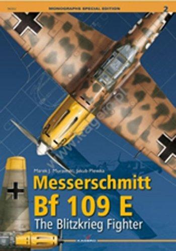 Messerschmitt BF 109 E.: The Blitzkrieg Fighter (Monographs Special (World Fighters Miniature Model)