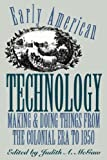 Early American Technology, , 0807844845