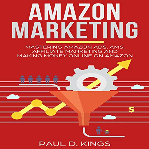 Amazon Marketing: Mastering Amazon