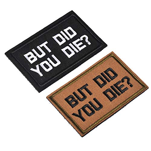 2 Pieces BUT DID You DIE Funny Tactical Clothing Accessory Backpack Armband Sticker Embroidery Decorative Patch