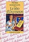 Le zéro d'Oxymoron par Moessinger