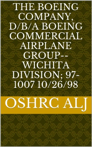 The Boeing Company, d/b/a Boeing Commercial Airplane Group-- Wichita Division; 97-1007    (Boeing Commercial Airplanes)