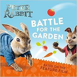 Battle for the Garden (Peter Rabbit): Frederick Warne: 9780241331699: Amazon.com: Books