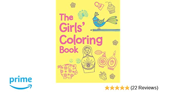 The Girls Coloring Book Jessie Eckel 9781454907176 Amazon Books