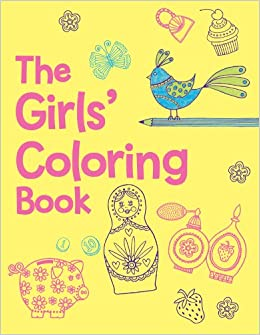the girls coloring book jessie eckel 9781454907176 amazoncom books - Coloring Books For Girls