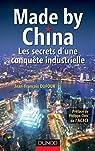 Made by China : Les secrets d'une conquête industrielle par Dufour