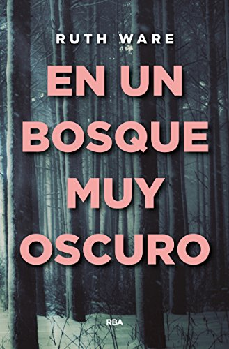 Book cover from En un bosque muy oscuro (Spanish Edition) by Ruth Ware