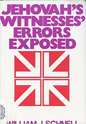 Book Jehovah's Witnesses Error's Exposed by William J. Schnell (1985-06-03)