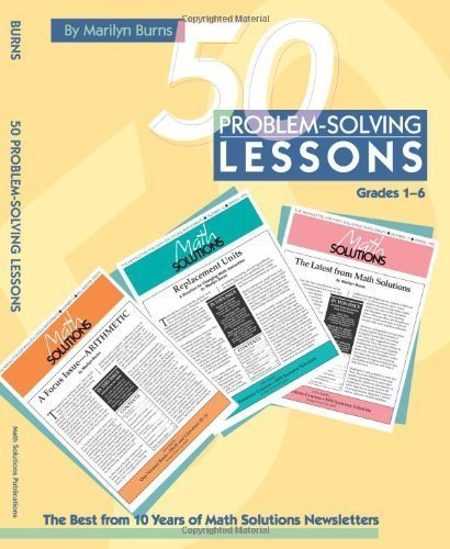 [(50 Proble-Solving Lessons: Grades 1-6 )] [Author: Marilyn Burns] [Aug-1996]