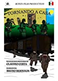 img - for TORNANDO A CASA (Cefalonia l'altra verit ) book / textbook / text book