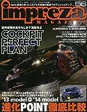 インプレッサマガジン no.56 ニュル24時間レースマシンを徹底分析 次期WRX STIの詳 (NEWS mook)