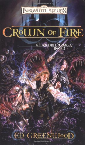 Crown of Fire: Shandril's Saga, Book II